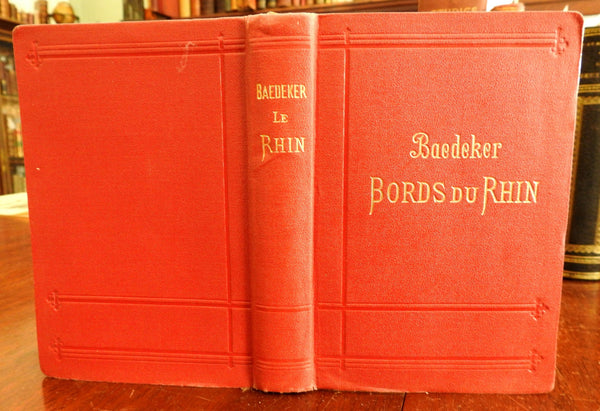 Baedeker 1910 Rhine River Germany Les Bords du Rhin guide-book in Dust jacket