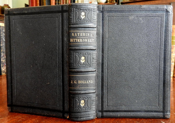 Kathrina and Bittersweet 1872 J.G. Holland Poetry Collection old leather book