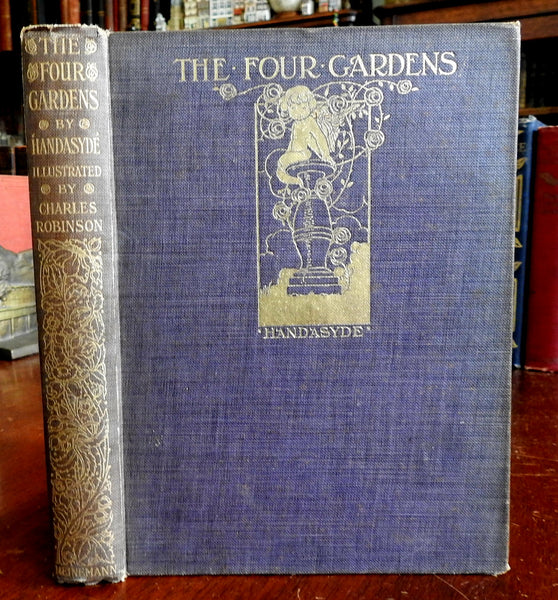 The Four Gardens 1912 Handasyde & Charles Robinson art 8 full page illustrations