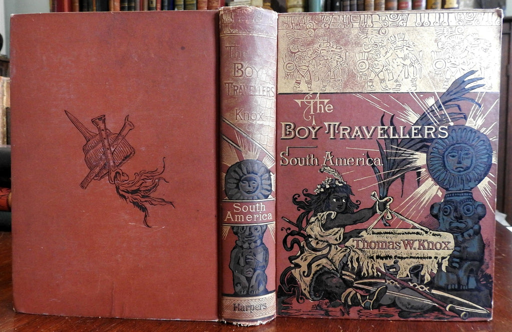 Boy Travelers in South America 1886 Thomas W. Knox beautiful illustrated book