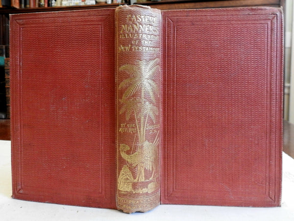 Eastern Manners New Testament History 1859 Robert Jamieson illustrated book