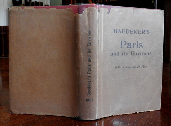Paris and Environs 1907 Baedeker's Guide with original paper dust jacket
