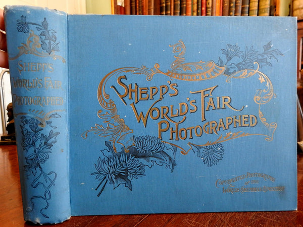 Shepps' Columbian World Fair 1893 Chicago monumental rare photo book wonderful!