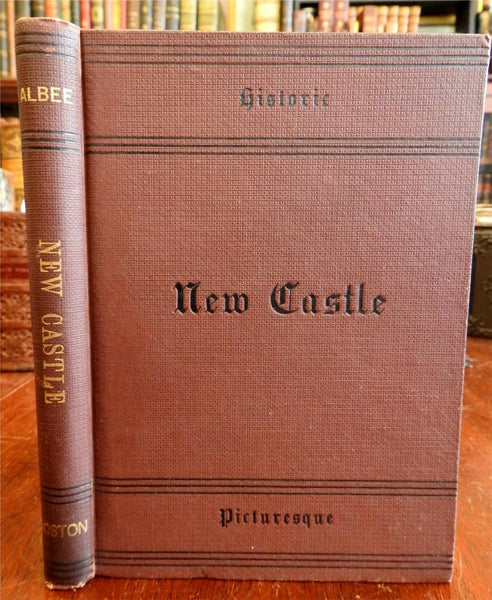 Newcastle New Hampshire Historic and Picturesque 1884 John Albee book w/ views