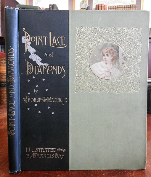 Point Lace & Diamonds 1891 George Blake poetry 12 Francis Day illustrations