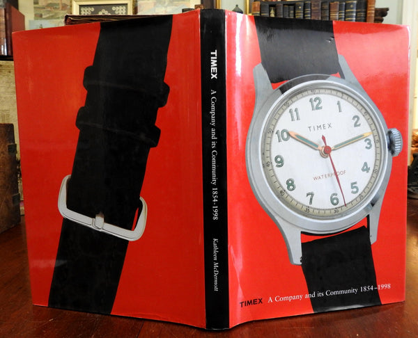 Timex: A Company 1854-1998 Kathleen McDermott signed pictorial history book