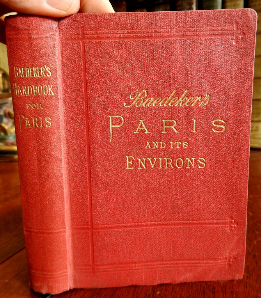 Badeker's Paris and Environs 1904 English travel guide Belle Eqoque tourism