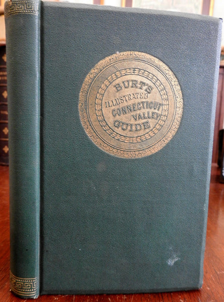 Burt's Connecticut Valley guide w/ map 1866 White Mts. of NH VT Montreal book