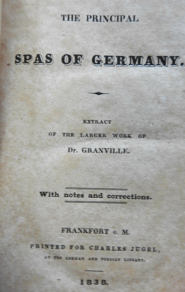Principal Spas of Germany 1838 Granville travel & tourism Bohemia Bavaria Nassau