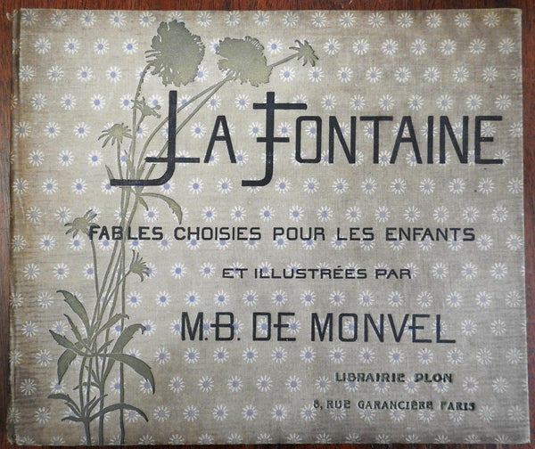 Boutet de Monvel Fontaine's Fables 1890 French illustrated children's book