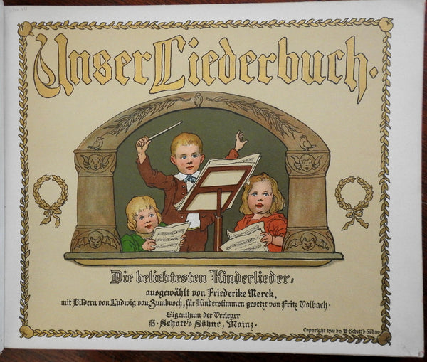 Unser Liederbuch 1900 German children's song book beautiful color illustrations