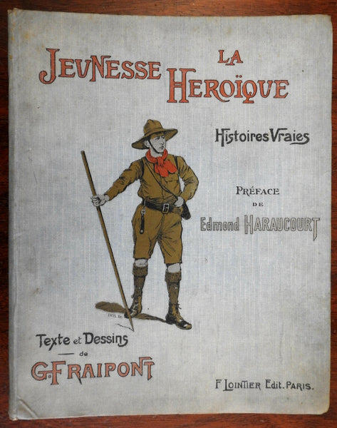Boy Scouts La Jeunesse Héroïque Heroic Youth c. 1920 French children's book
