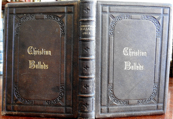 Christian Ballads 1865 Arthur Coxe decorative gift leather book