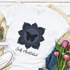 Self meditated Butterfly - Funny Meditation Shirt - Super Soft