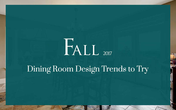 Fall Dining Room Design Trends to Try