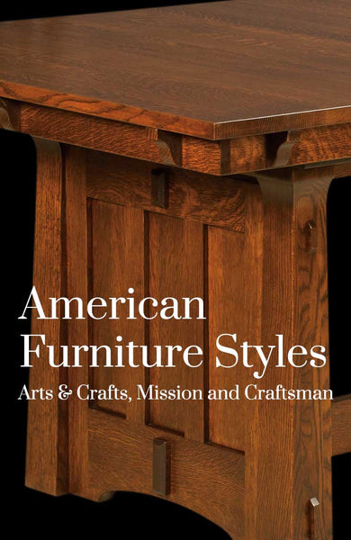 American Furniture Styles Arts Crafts Mission And Craftsman