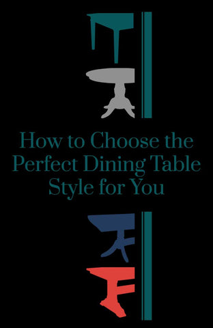 How to Choose the Perfect Dining Table Style for your Dining Room Pinterest