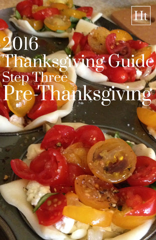 Thanksgiving Planner | Step Three - Pre-Thanksgiving | Home and Timber