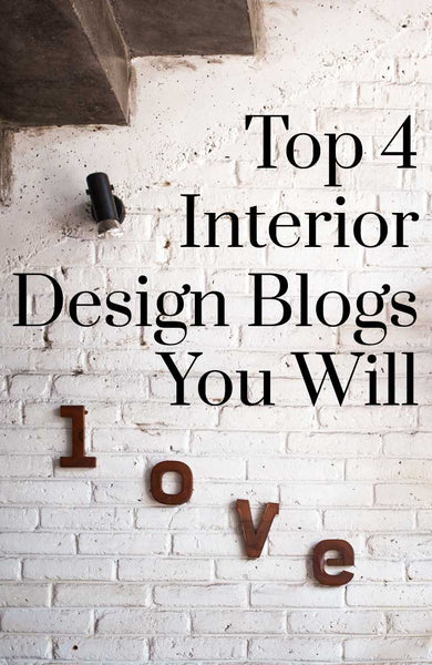 Top 4 Interior Design Blogs You Will Love