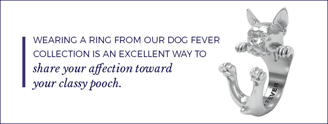 Wearing a Dog Fever collection ring is an excellent way to share your affection for your dog.
