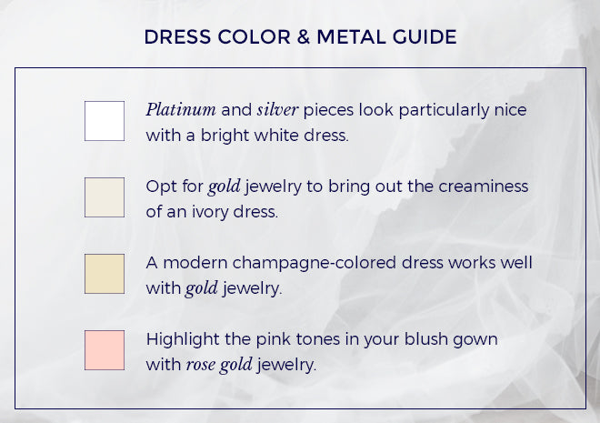Wedding dress color and metal guide.
