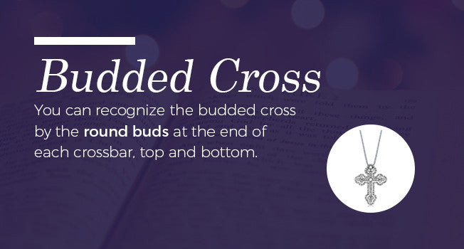 The budded cross is recognized by the buds at the end of the cross bars.