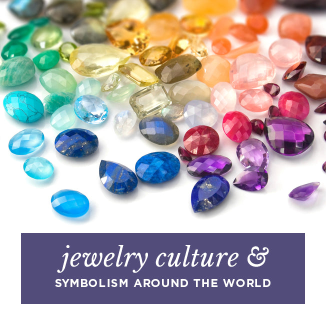 Jewelry culture & symbolism around the world