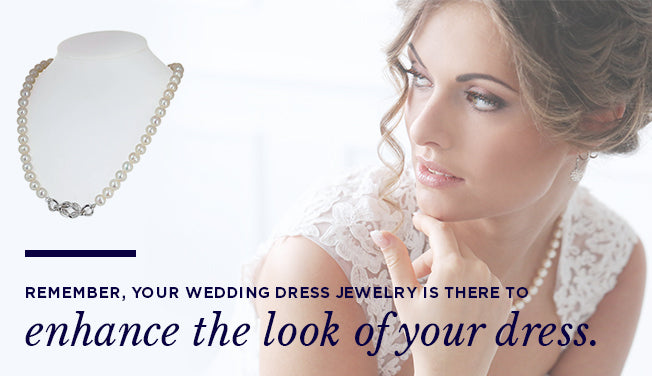 Enhance the Look of Your Dress