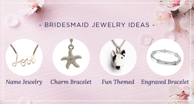 Bridesmaid Jewelry Ideas