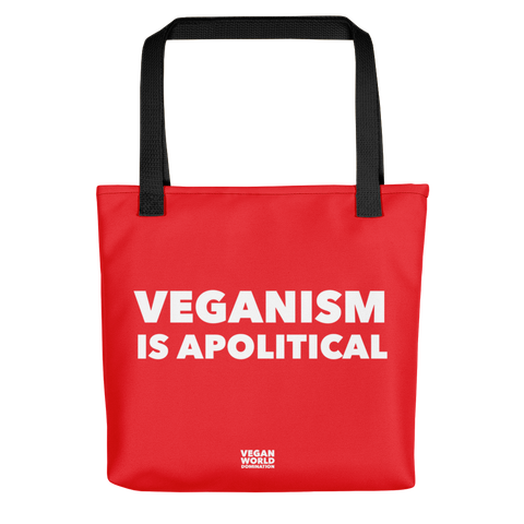 Veganism Is Apolitical Tote Bag
