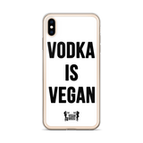 Vodka Is Vegan iPhone Case (all sizes)