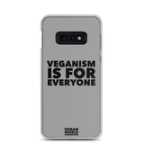 Veganism Is For Everyone Samsung Galaxy Case (all sizes)
