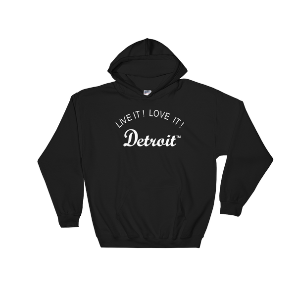 LIVE IT LOVE IT Detroit Hooded Sweatshirt with white letters