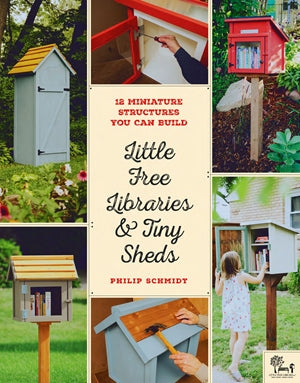 Little Free Libraries and Tiny Sheds