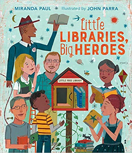 Little Libraries Big Heroes Little Free Library
