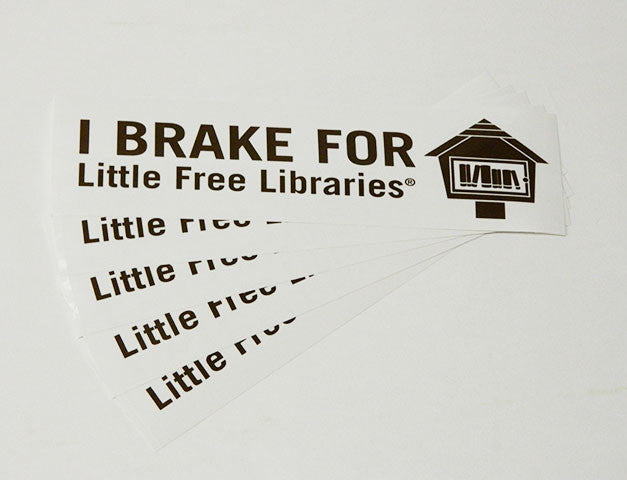 """I Brake for Little Free Libraries"" Bumper Sticker"