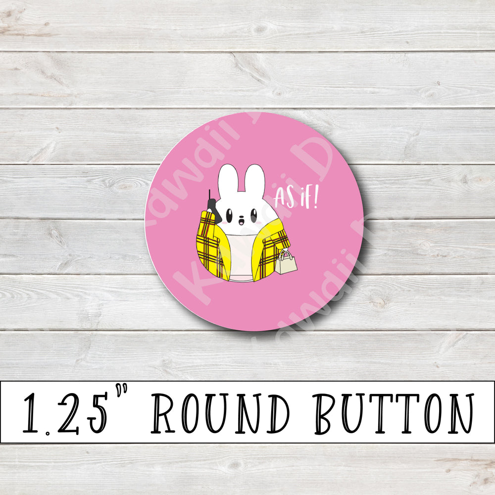 "1.25"" Round As If Button"