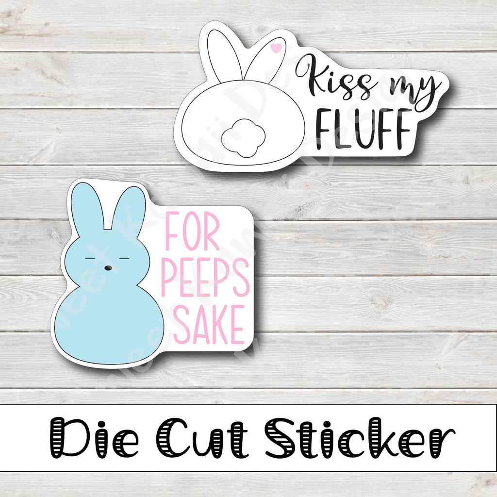Kawaii For Peeps Sake/Fluff Diecut Sticker Set