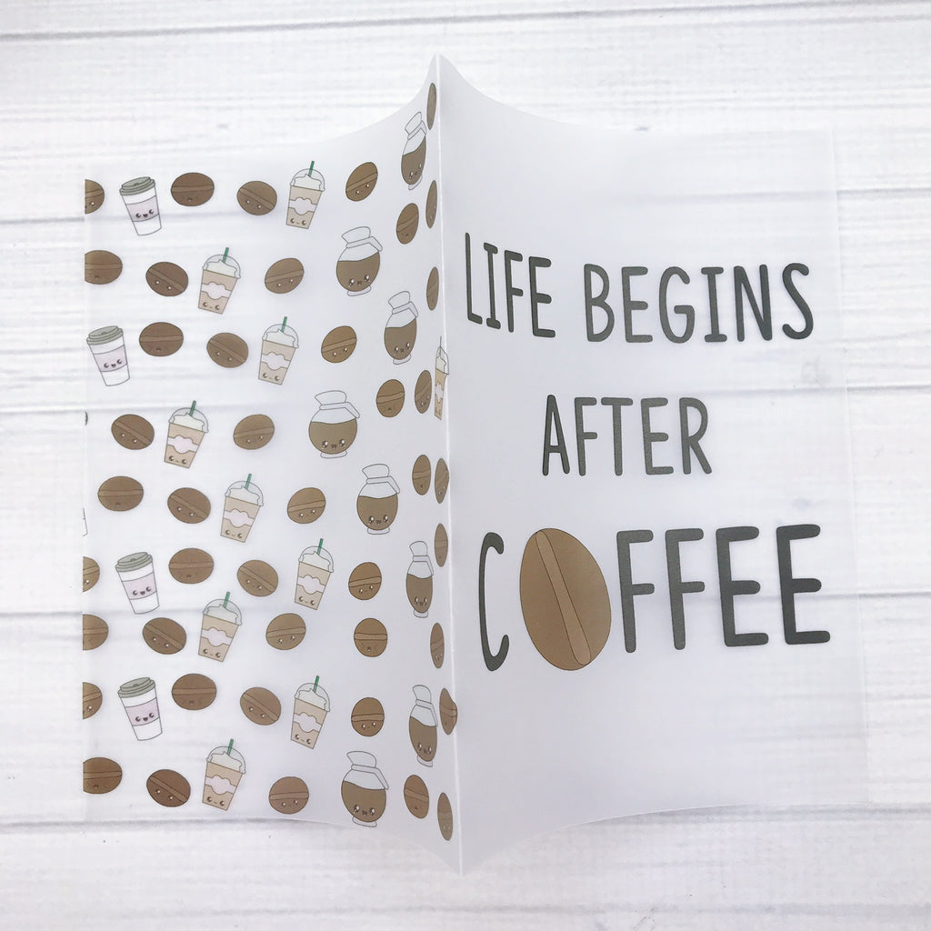 Life Begins After Coffee Vellum Planner Dashboard