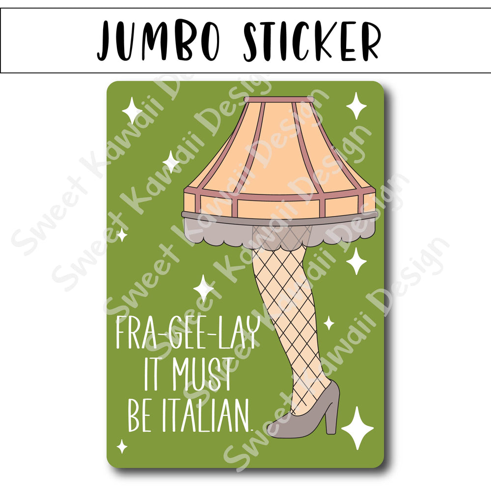 Kawaii Jumbo Sticker - Fra-Gee-Lay - Size Options Available