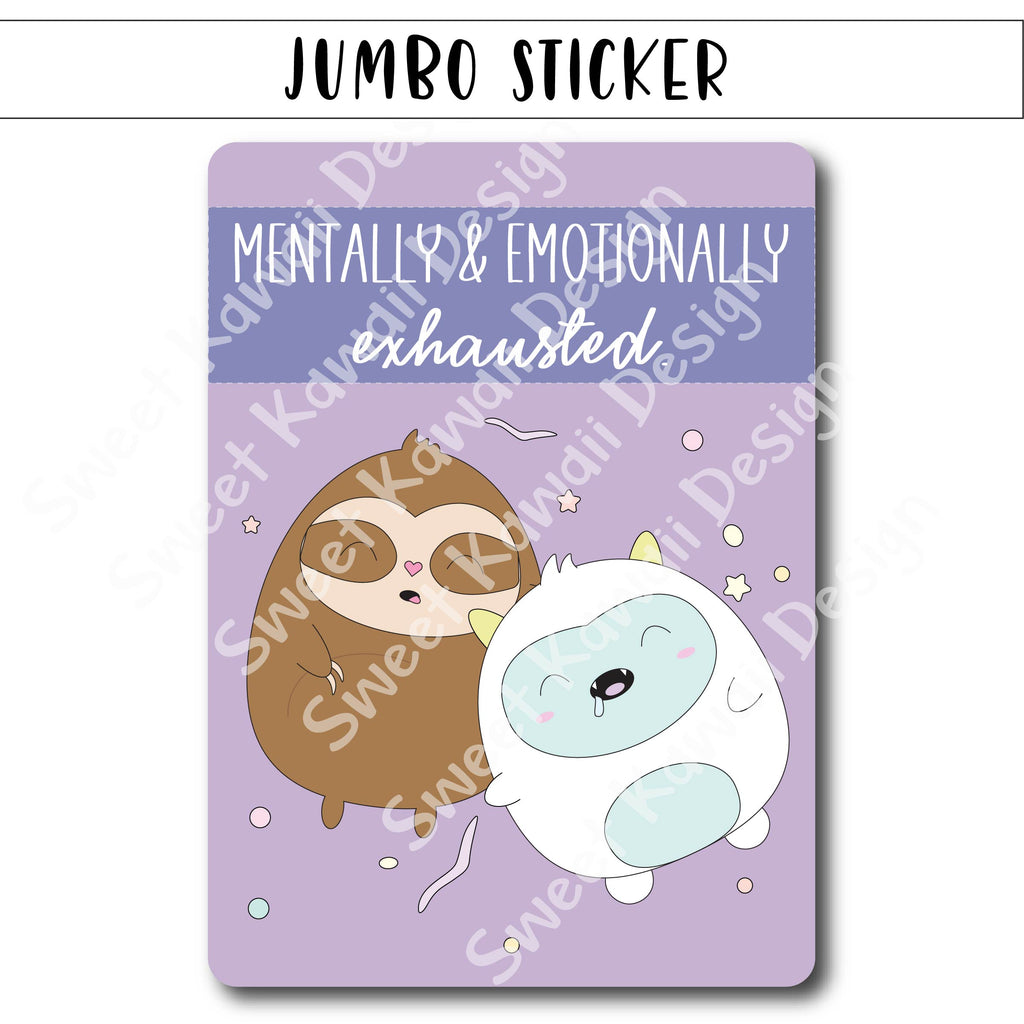 Kawaii Jumbo Sticker - Exhausted - Size Options Available
