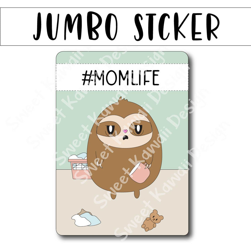 Kawaii Jumbo Sticker - Mom Life - Size Options Available