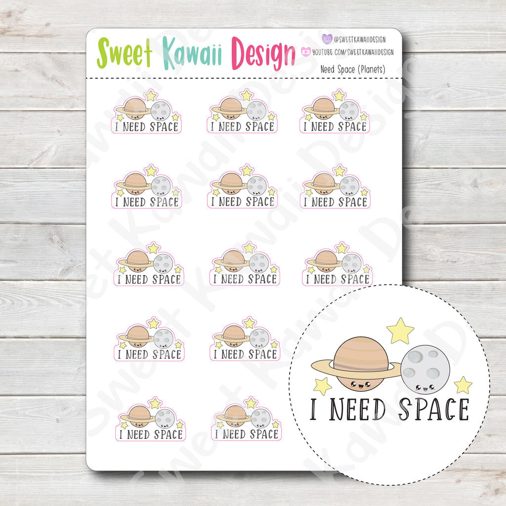 Kawaii I Need Space (Planets) Stickers