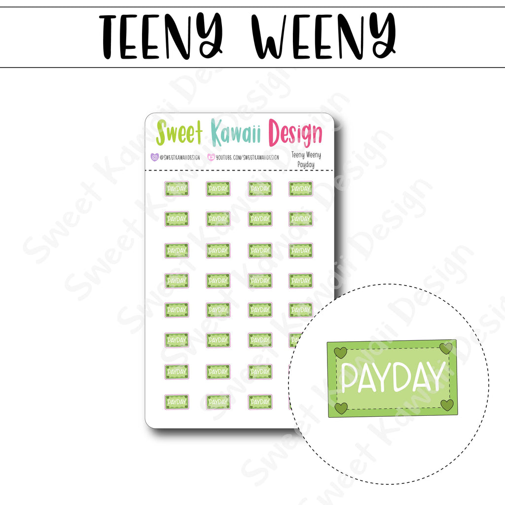 Teeny Weeny Payday Stickers