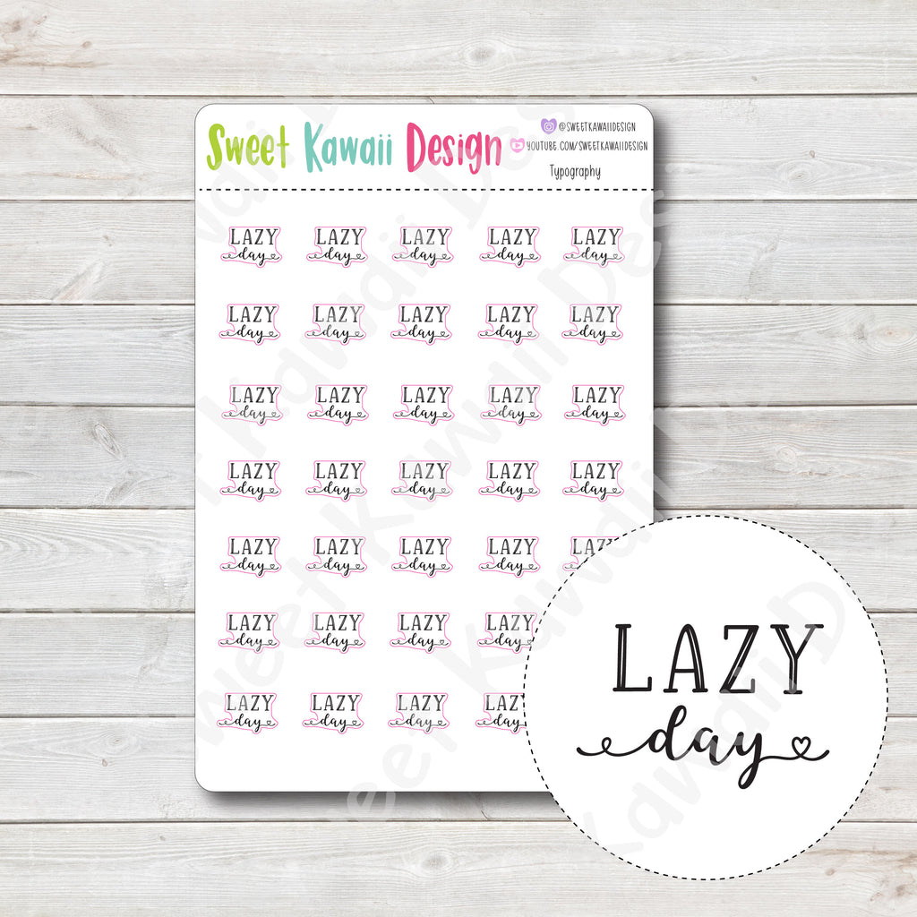 Typography Stickers - Lazy Day