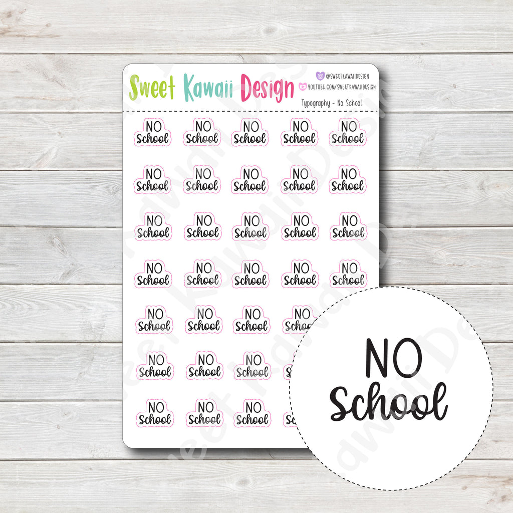 Typography Stickers - No School