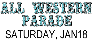 January 18, 2020 - Saturday - All Western Parade