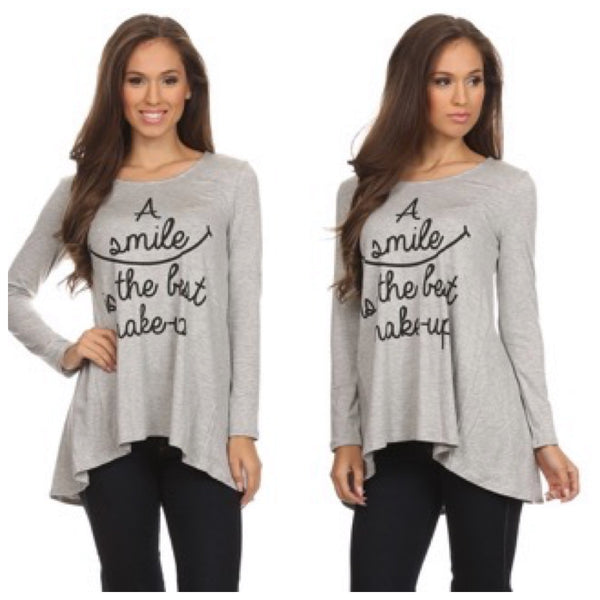 Heather Gray Tunic Top 'A smile is the best makeup' with a smile graphic