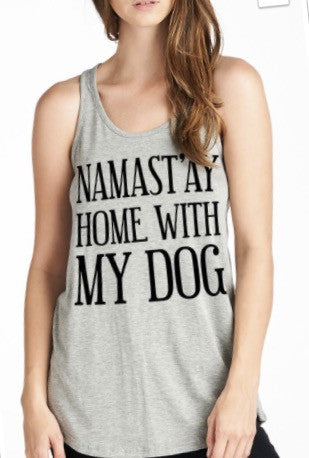 Namastay Home with My Dog Graphic Tank