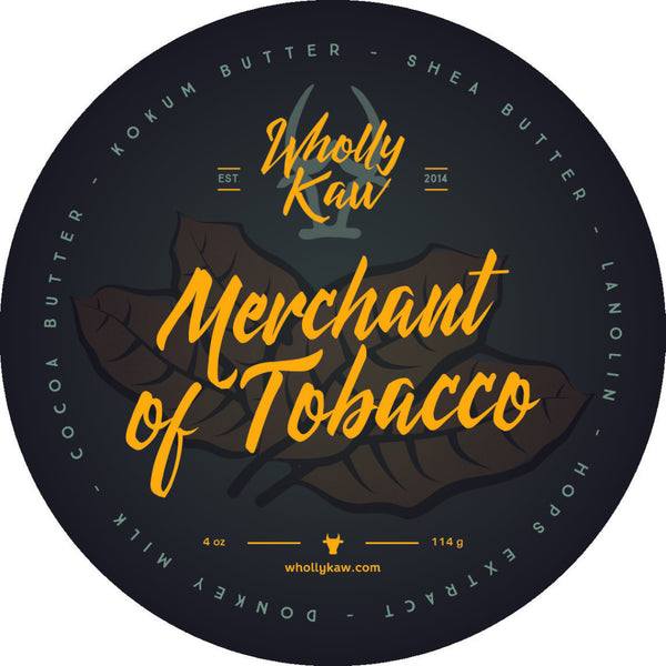 Wholly Kaw Merchant of Tobacco Shave Soap
